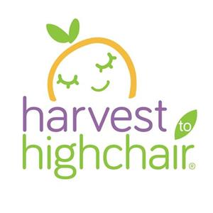 Harvest to Highchair